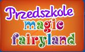 Przedszkole językowe Magic Fairyland